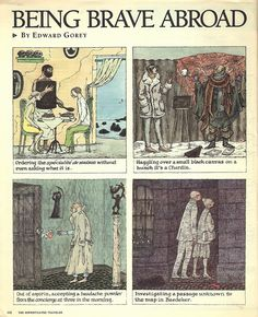 This Edward Gorey Being Brave Abroad travel segment appeared in the New York Times in March 1986.