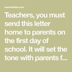 Teachers, you must send this letter home to parents on the first day of school. It will set the tone with parents for the rest of the year!