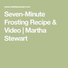 Seven-Minute Frosting Recipe & Video | Martha Stewart