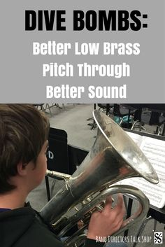Dive Bombs: Better Low Brass Pitch Through Better Sound - Band Directors Talk Shop Piano Lessons, Music Lessons, Music Classroom, Music Teachers, Future Classroom, Elementary Music, Upper Elementary, Elementary Schools, Band Director