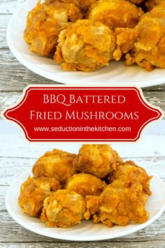 BBQ Battered Fried Mushrooms From Seduction in the Kitchen