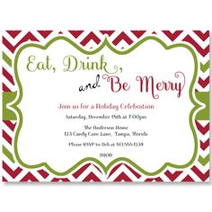 """Eat drink and be merry"" Chevron Christmas Party Invitation - Find more Christmas cards and holiday party invites at theinvitelady.com"