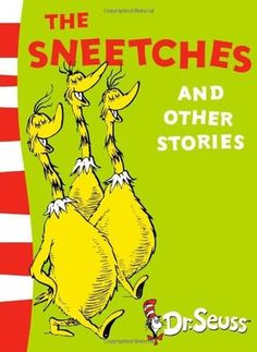 The Sneetches and Other Stories by Dr. Seuss - 813.5 S496S5 - http://library.cedarville.edu/record=b1271559