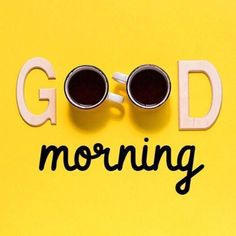 good morning ~ good morning quotes - good morning - good morning quotes inspirational - good morning quotes for him - good morning wishes - good morning greetings - good morning quotes funny - good morning beautiful Good Morning Quotes For Him, Good Morning Images Hd, Good Morning Inspirational Quotes, Good Morning Funny, Good Morning Coffee, Good Morning Sunshine, Good Morning Messages, Good Morning Greetings, Good Morning Good Night