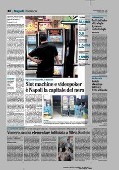Slot machine e videopoker è Napoli la capitale del nero Nella regione 16989 punti d' accesso l' offerta complessiva delle scommesse muove ol...