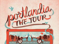 """Portlandia, The Tour"" Poster  by DKNG"