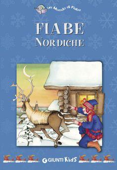 Fiabe Nordiche - AA. VV. - Google Libri