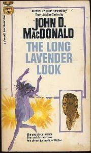 """""""The Long Lavender Look"""" by John D. Macdonald (Fawcett Gold Medal, cover by Robert McGinnis Bright Orange for the Shroud"""" by John D. MacDonald (Fawcett Gold Medal, cover by Ron Lesser Detective, Pulp Fiction Book, Vintage Book Covers, Pocket Books, Thriller Books, Classic Books, Book Authors, Paperback Books, Great Books"""