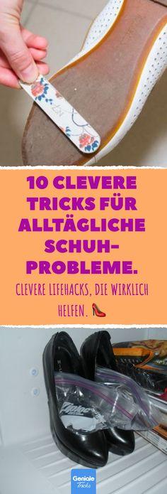 10 clevere Tricks für alltägliche Schuh-Probleme. 10 praktische Lifehacks für Schuhe. #Haushalt #Schuhe #Lifehacks #drücken #Gefrierfach #rutschig