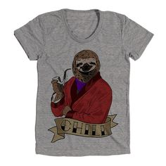 Chill Sloth Womens Athletic Grey T Shirt  Graphic by WildYouthTees  Awesome graphic tees for adults and children who can't even right now.Featuring aliens, coffee, wine, sarcastic sayings, fandom, and a sloth eating cereal.