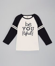 Take a look at this Black & White 'Be You {Tiful}' Raglan Tee - Girls by The Talking Shirt on #zulily today!