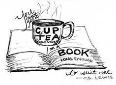 Books and tea. to suit me! Tea And Books, I Love Books, Good Books, Tea Quotes, Book Quotes, Quotable Quotes, Chai, Cs Lewis, Tea Art