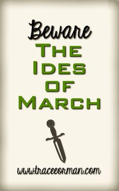 Beware the Ides of March - Julius Caesar/Shakespeare Education English, Teaching English, Writing Quotes, Book Quotes, March Quotes, The Ides Of March, March Book, British Literature, Buddhist Quotes