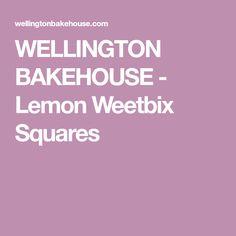WELLINGTON BAKEHOUSE - Lemon Weetbix Squares
