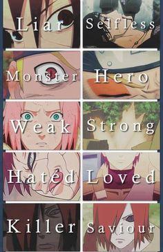 Naruto Mentiroso- Desinteresado. Monstruo- Héroe.  Débil- Fuerte.  Odiado- Amando.  Asesino- Salvador.
