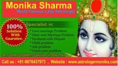 हम कहते नही काम करके दिखाते है! WORLD FAMOUS ASTROLOGER Monika Sharma जी से अनेकों व्यक्ति लाभ उठा चुके है! आप भी अपनी फोटो भेज करके कठिन से कठिन समस्याओ का समाधान 3 HOURS में करवाए! सौतन से छुटकारा, औलाद कहने से बाहर चलना, पति-पत्नी में अनबन, मनचाही शादी, वीजा मे देरी, विदेशयात्रा , नौकरी मे तरक्की, तलाक, गृह कलेश! आज ही मिले या फोन करे +91-9878437973 http://www.facebook.com/astrologermonika http://www.astrologermonika.com/