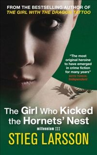 Booktopia has The Girl Who Kicked the Hornets' Nest, Millennium Series : Book 3 by Stieg Larsson. Buy a discounted Paperback of The Girl Who Kicked the Hornets' Nest online from Australia's leading online bookstore. Bullet To The Head, Good Books, My Books, Stieg Larsson, Crime Fiction, Pulp Fiction, Hornet, The Girl Who, Love Reading