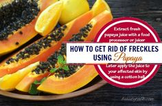 as papain, which can exfoliate the skin to fade dead cells. In addition, this fruit has the capacity to prevent tyrosinase, stopping production of melanin Getting Rid Of Freckles, Papaya Juice, Natural Home Remedies, Natural Makeup, A Food, Food Processor Recipes, How To Apply, Fresh, Health