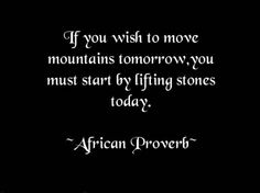 - African Proverb