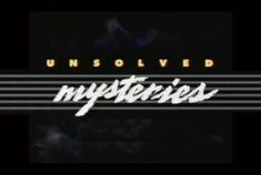27 Things You Probably Didn't Know About Unsolved Mysteries