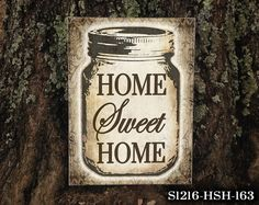 Personalized Mason Jar Home Sweet Home Sign by thatsonesweetsign