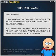The doorman #ZeroTalking