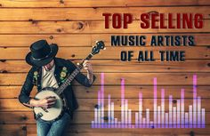 Top Selling Music Artists Of All Time  http://mentalitch.com/top-selling-music-artists-of-all-time/