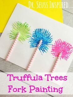 Dr Seuss Crafts and Ideas For Kids - Dr Seuss Inspired Truffula Trees Fork Painting by Masshole Mommy - Dr. Seuss, Dr Seuss Art, Dr Seuss Crafts, Dr Seuss Week, Daycare Crafts, Classroom Crafts, Preschool Crafts, Classroom Themes, Dr Seuss Activities Preschool