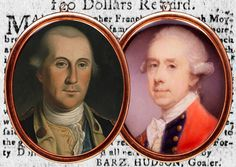 Major Christopher French, Prisoner of War | Journal of the American Revolution  Detail of George Washington portrait (1776) by Charles Willson Peale (White House Historical Association) and miniature of Thomas Gage (c. 1775) by Jeremiah Meyer (National Portrait Gallery) over the reward advertisement for Christopher French in the Connecticut Courant (Hartford), December 30, 1776.