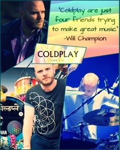 Will Champion. My favorite member of the band! #willchampion #collage #coldplay #quotes #music