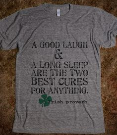 IRISH PROVERB--my two favorite things <3