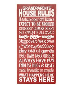 'Grandparents House Rules...' Wall Sign