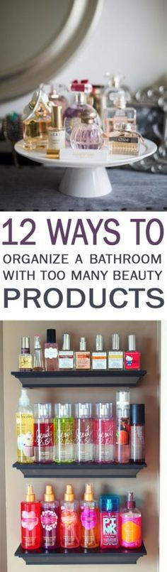 12 Ways to Organize a Bathroom with Too Many Beauty Products - 101 Days of Organization