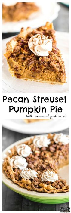 Pecan Streusel Pumpkin Pie served with Cinnamon Whipped Cream makes the perfect Thanksgiving dessert! #thanksgiving #pumpkinpie #pumpkinpie #pumpkin #holidays #dessert