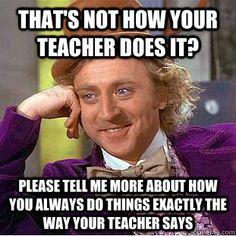 Condescending Wonka - Substitute Teacher. HAHAHAHA!