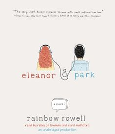(Gr 9+) Readers: Rebecca Lowman and Sunil Malhotra - If you've ever felt weird or different, this book is for you. Starring new girl Eleanor and half-Korean Park, the two bond over being the different ones at school - and over similar tastes in comics and alternative music.