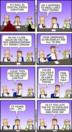 Dilbert and Digital Media Curation