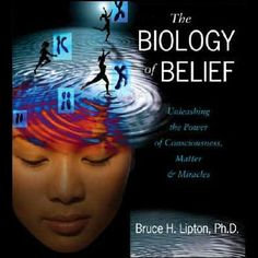 31 Best Biology Of Belief Images Thoughts Thinking About You