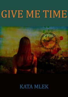 Give Me Time - Free Short Story