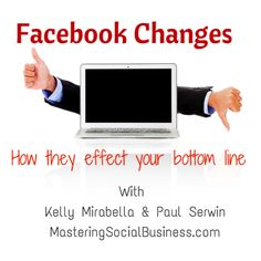 How will the Facebook Pages Changes affect your business?   http://www.masteringsocialbusiness.com/2014/03/24/103-facebook-page-changes-will-effect-bottom-line/  social media for business podcast