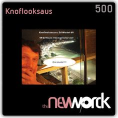 500 The New Worck mixtapes in 7 years! What a great anniversary! For this very special release, a very special mix by a very special artist! TNW Resident and friend Knoflooksaus & his buddy Dj √69 in the mix! A Artist Only serie mixtape with Dj Koze hits eigens für Sie! 49 tracks in 3 stunde! Getreide phunk!
