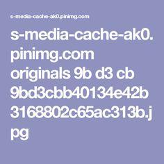 s-media-cache-ak0.pinimg.com originals 9b d3 cb 9bd3cbb40134e42b3168802c65ac313b.jpg