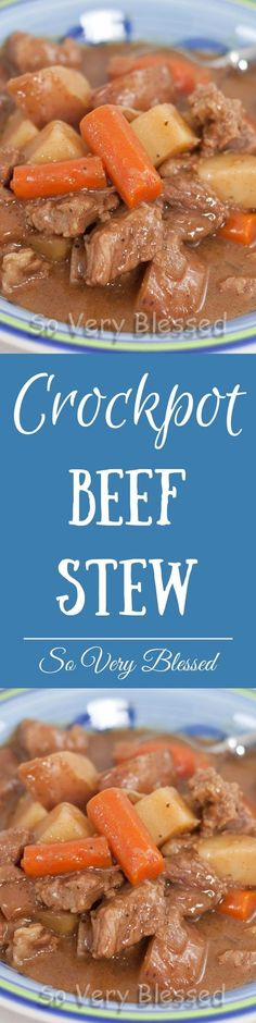 Crockpot Beef Stew Recipe : So Very Blessed - This Crockpot Beef Stew is the ultimate comfort food. It's quick and easy to throw together because the slow cooker does all the work!