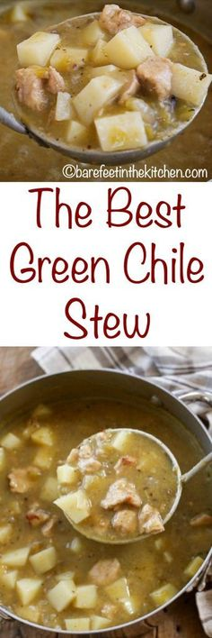 Green Chile Stew made with pork and potatoes is a classic New Mexico favorite! Get the recipe at barefeetinthekitchen.com