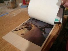 Transfering an inkjet picture onto a piece of wood :)   Going to be attempting this for my momma's birthday! Wish me luck!