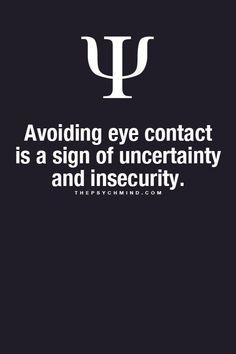 Avoiding eye contact...