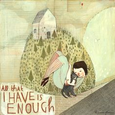 All that I have is enough