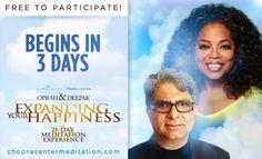 Are you ready to experience a big boost of joy friends?   We invite you to join us for our next FREE 21-Day Meditation Experience, Expanding Your Happiness. Register and share the good news today.