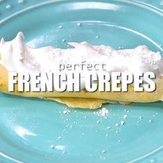 Perfect French Crepes – one of the most popular French street food is not as complicated to make as it may sound. For this easy recipe, blender does most of the job. #crepes #french #frenchcusine #easycrepes #frenchfood