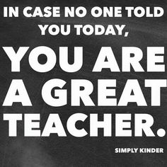 Short teacher quotes: inspirational quotes for teachers quot Short Teacher Quotes, Teacher Memes, Education Quotes For Teachers, Quotes For Students, Teacher Sayings, Primary Education, Kids Education, Teacher Stuff, Inspire Education